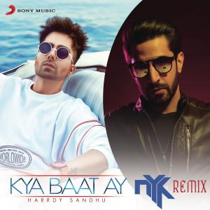 Album Kya Baat Ay (DJ NYK Remix) from Harrdy Sandhu
