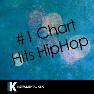 Instrumental King的專輯#1 Chart Hits Hiphop