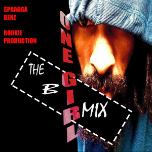 Spragga Benz的專輯One Girl the B Mix