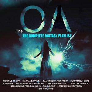 อัลบัม The OA - The Complete Fantasy Playlist ศิลปิน Various Artists