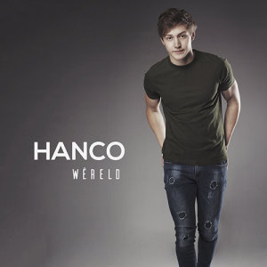 Listen to Wereld song with lyrics from Hanco