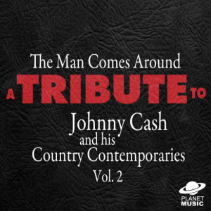 The Hit Co.的專輯The Man Comes Around: A Tribute to Johnny Cash and His Country Contemporaries, Vol. 2