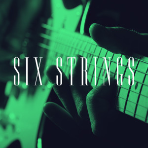 Album Six Strings from Guitarra Clásica Española, Spanish Classic Guitar