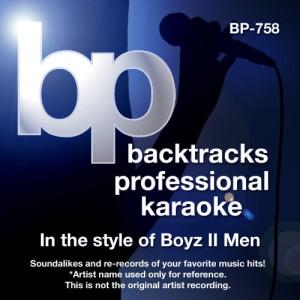 Album Karaoke - In the Style of Boyz II Men from Backtrack Professional Karaoke Band
