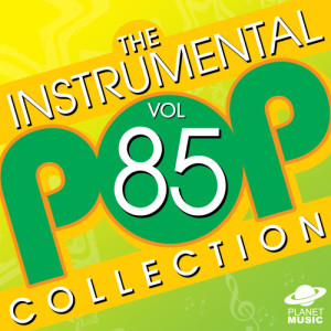 The Hit Co.的專輯The Instrumental Pop Collection, Vol. 85