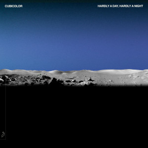 Album Hardly A Day, Hardly A Night from Cubicolor