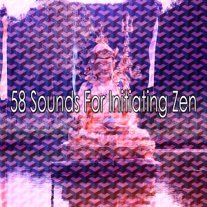 Album 58 Sounds for Initiating Zen from Meditacion Música Ambiente