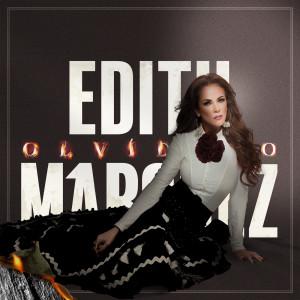 Album Olvídalo from Edith Marquez