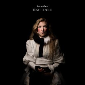 Album MACHINEE (Explicit) from ionnalee