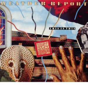 Album Weather Report - This is this from WeatherReport
