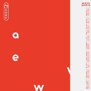 อัลบัม Absurf ศิลปิน Wave And So