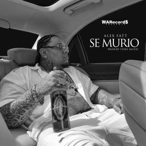Album Se Murio from Alex Fatt