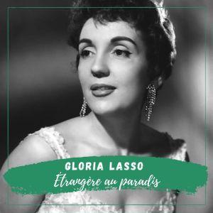 Album Gloria Lasso - L'étranger Au Paradis from Gloria Lasso