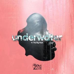 Album UnderWater from 2pm Djs