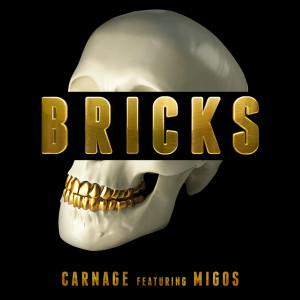 Carnage的專輯Bricks (feat. Migos)