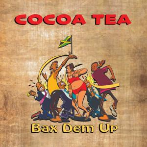 Album Bax Dem Up from Cocoa Tea