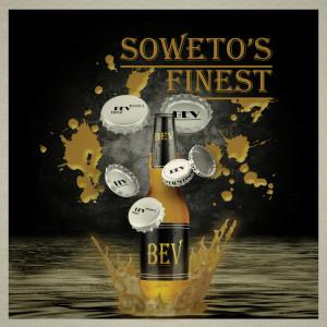 Album Bev from Soweto's Finest