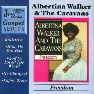 Album Freedom from Albertina Walker