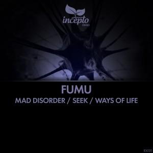 Album Mad Disorder / Seek / Ways of Life from Fumu