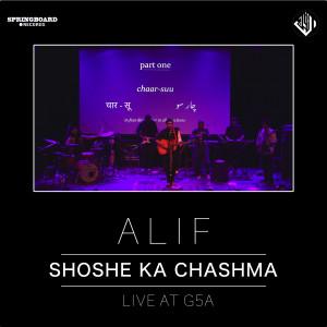 Shoshe Ka Chashma (Live at G5A)