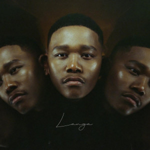 Album LANGA (Explicit) from Langa Mavuso