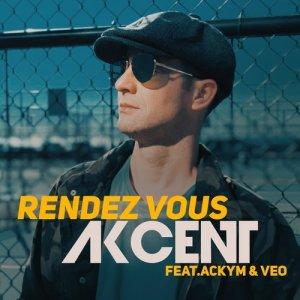 Akcent的專輯Rendez Vous (feat. Ackym, Veo)