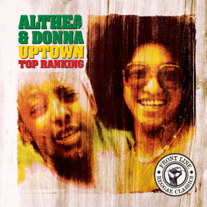 Album Uptown Top Ranking from Althea & Donna