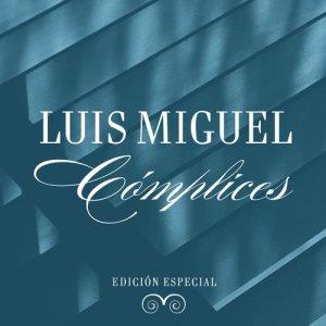 Album Cómplices (Edición Especial) from Luis Miguel