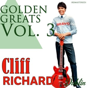 Cliff Richard的專輯Oldies Selection: Golden Greats (Remastered), Vol. 3