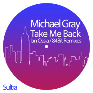 Listen to Take Me Back (84Bit Remix) song with lyrics from Michael Gray