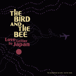 Album Love Letter To Japan from The Bird & The Bee
