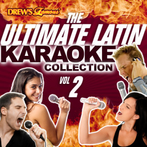 The Hit Crew的專輯The Ultimate Latin Karaoke Collection, Vol. 2