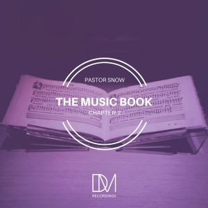 Album The Music Book, Pt. 2 from Pastor Snow