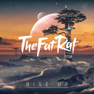 Album Rise Up from TheFatRat