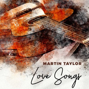 Album Love Songs from Martin Taylor