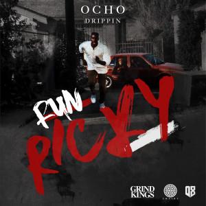 Album Run Ricky (feat. Prophet) from Ocho Drippin