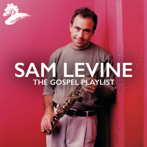 Album Sam Levine: The Gospel Playlist from Sam Levine