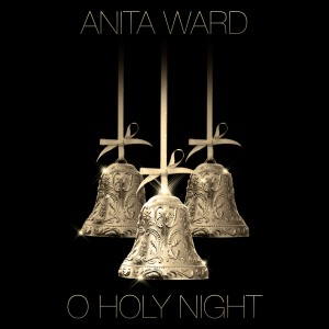 Album O Holy Night - Single from Anita Ward