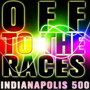 Ultimate Tribute Stars的專輯Off to the Races: Indianapolis 500
