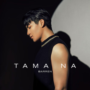 Darren Espanto的專輯Tama Na