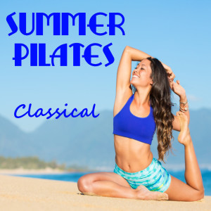 Album Summer Pilates Classical from The St Petra Russian Symphony Orchestra