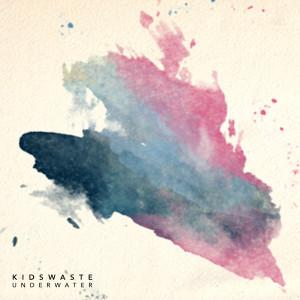 Album Underwater from Kidswaste