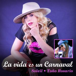 Album La Vida Es Un Carnaval (Remix) from soleil