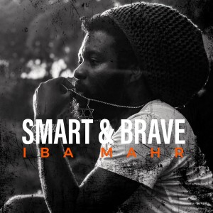 Album Smart and Brave from Iba Mahr