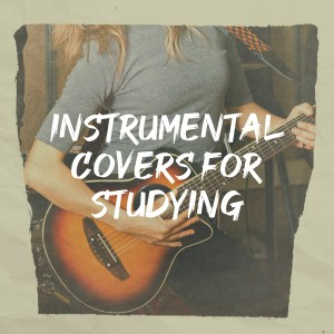 Album Instrumental Covers for Studying from Cover Pop