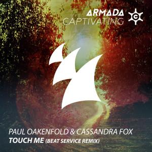 Paul Oakenfold的專輯Touch Me (Beat Service Remix)