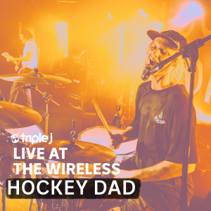 Album triple j Live At The Wireless - The Corner Hotel, Melbourne 2018 from Hockey Dad