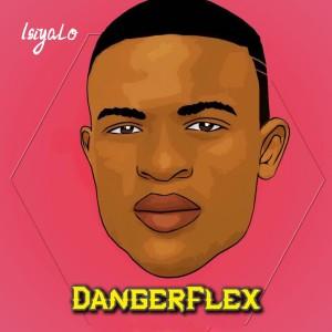 Album Isiyalo from Dangerflex