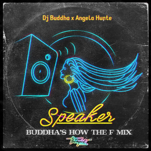 Album Speaker (How the F Mix) from Angela Hunte