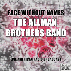 Album Face Without Names (Live) from The Allman Brothers band